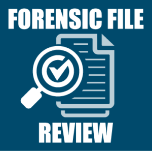 Forensic File Review